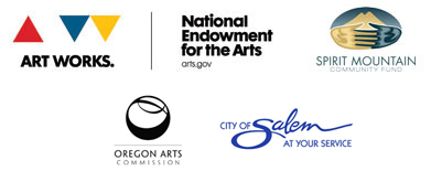 Funding provided by a National Endowment for the Arts grant, the Spirit Mountain Community Fund, the Oregon Arts Commission and the City of Salem.