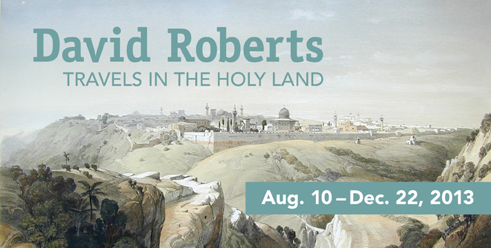 David Roberts: Travels in the Holy Land