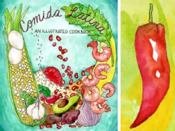 """Comida Latina: An Illustrated Cookbook"""
